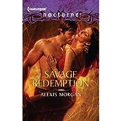Savage Redemption | [Alexis Morgan]