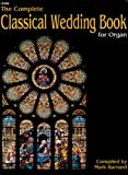 img - for The Complete Classical Wedding Book for Organ (Sacred Organ) book / textbook / text book