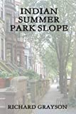Indian Summer: Park Slope