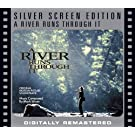 A River Runs Through It [Silver Screen Edition]