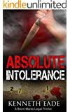 Absolute Intolerance: A Legal Thriller (Brent Marks Legal Thriller Series Book 6)