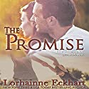 The Promise: The Friessens, Book 3 Audiobook by Lorhainne Eckhart Narrated by Valerie Gilbert