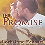 The Promise: The Friessens, Book 3 | Lorhainne Eckhart