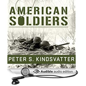American Soldiers: Ground Combat in the World Wars, Korea, and Vietnam (Unabridged)