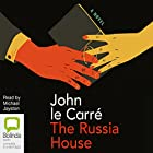 The Russia House Hörbuch von John le Carré Gesprochen von: Michael Jayston
