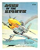 Aces of the Eighth: Fighter Pilots, Planes & Outfits of the VIII Air Force - Aircraft Specials series (6001)