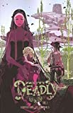 img - for Pretty Deadly Volume 1: The Shrike book / textbook / text book