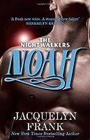 Noah: Number 5 in series (Nightwalkers)
