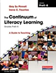 The Continuum of Literacy Learning, G...
