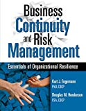 img - for Business Continuity and Risk Management: Essentials of Organizational Resilience book / textbook / text book