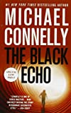 9781455519620: The Black Echo (A Harry Bosch Novel)