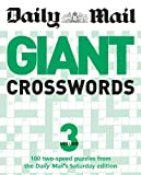 Daily Mail: Giant Crosswords 3 (The Daily Mail Puzzle Books) Daily Mail