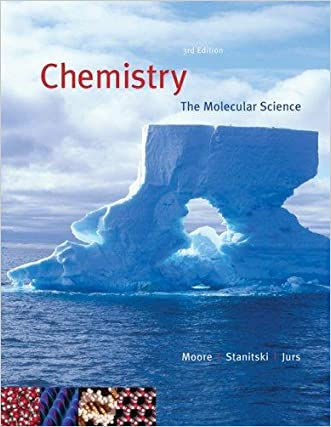 Chemistry: The Molecular Science. Third Edition. Instructor's Edition (instructors edition)