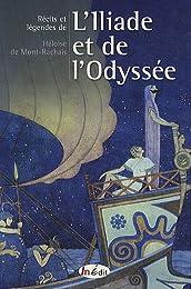 Récits et légendes de l'Iliade et de l'Odyssée