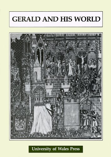 Gerald and His World (University of Wales Press - Writers of Wales)