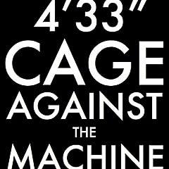4'33'' (Cage Against The Machine Version) (Adam F`s Club Mix)