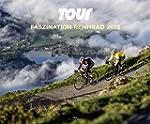Tour - Faszination Rennrad 2015