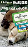 img - for Vet Volunteers Books 1-3: Fight for Life, Homeless, Trickster (Vet Volunteers Series) book / textbook / text book