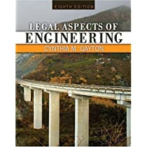 By GAYTON CYNTHIA:Legal Aspects of Engineering Eighth (8th) Edition (8/E) TEXTBOOK (non Kindle) [PAPERBACK]