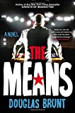 img - for The Means: A Novel book / textbook / text book
