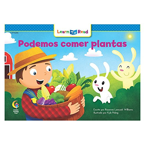 Podemos Comer Plantas =We Can Eat the Plants (English and Spanish Edition) [Rozanne L Williams] (Tapa Blanda)