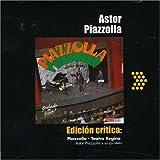 Edicion Critica: Piazzolla Teatro Regi