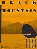 img - for Black Mountain: An Interdisciplinary Experiment 1933-1957 book / textbook / text book