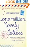 One Million Lovely Letters: When Life...