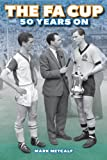 The FA Cup 50 Years on