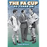 The FA Cup 50 Years onby Mark Metcalf