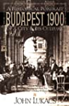 Budapest 1900: A Historical Portrait...