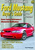 High-Performance Ford Mustang Buyer's Guide 1979-Present (1932494162) by Thompson, Travis