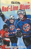 img - for Red-Line Blues (Lorimer Sports Stories) book / textbook / text book