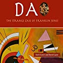 DA: The Strange Case of Franklin Jones Audiobook by David Christopher Lane, Scott Lowe Narrated by Paul Stefano