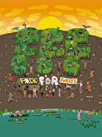 F*ck For Forest