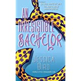 An Irresistible Bachelorby Jessica Bird