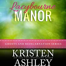 Lacybourne Manor Audiobook by Kristen Ashley Narrated by Abby Craden