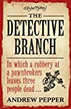 img - for The Detective Branch: A Pyke Mystery book / textbook / text book