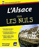 echange, troc Pierre Kretz, Astrid Ruff - L'Alsace pour les nuls