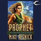 Prophet: Oracle Trilogy, Book 3 | Mike Resnick