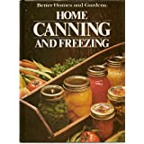 Better Homes and Gardens Home Canning and Freezing (Better Homes and Gardens Books) by Don, Editor Dooley