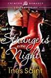 Strangers in the Night by Inés Saint