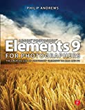 Adobe Photoshop Elements 9 for Photographers (0240522443) by Andrews, Philip