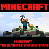 Minecraft: The Ultimate Tips and Traps