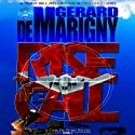 Rise to the Call: Cris De Niro, Book 3 Audiobook by Gerard de Marigny Narrated by Elijah Alexander
