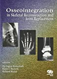 img - for Osseointegration in Skeletal Reconstruction and Joint Replacement by Per-Ingva Branemark (1997-01-15) book / textbook / text book