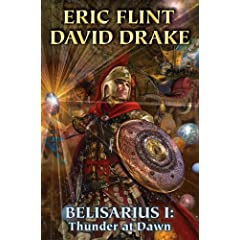 Belisarius I: Thunder at Dawn (Belisarius Series)