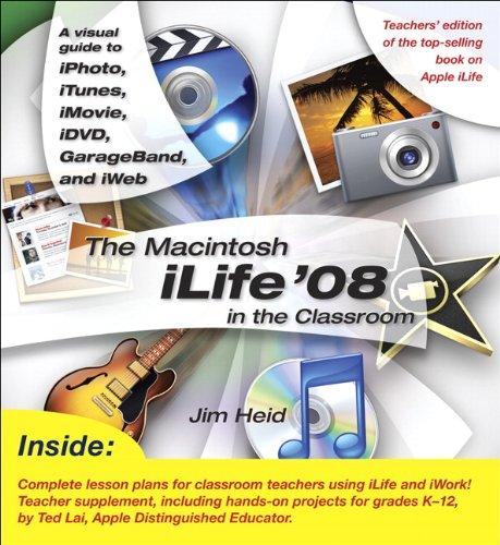 The Macintosh iLife 08 in the Classroom