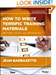 How to Write Terrific Training Materi...