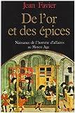 """Afficher """"De l'or et des épices : naissance de l'homme d'affaires au Moyen Age"""""""